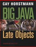 Big Java : Late Objects, Horstmann, Cay S., 1118087887