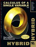 Calculus of a Single Variable, Hybrid (with Enhanced WebAssign Homework and EBook LOE Printed Access Card for Multi Term Math and Science), Larson, Ron and Edwards, Bruce H., 1285097882