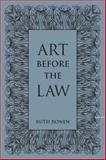 Art Before the Law : Aesthetics and Ethics, Ronen, Ruth, 1442647884