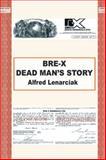 Bre-X, Alfred Lenarciak, 1491847883
