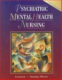 Psychiatric Mental Health Nursing, Fortinash, Katherine M. and Holoday-Worret, Patricia A., 0323007880