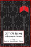 Critical Essays on Resistance in Education 9781433107887