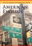 American English : History, Structure, and Usage, Amberg, Julie S. and Vause, Deborah J., 052161788X