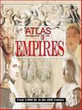 Atlas of Empires, Nicolle, David, 081604788X