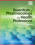 Essentials of Pharmacology for Health Professions, Woodrow, Ruth and Colbert, Bruce J., 1285077881