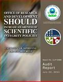Office of Research and Development Should Increase Awareness of Scientific Integrity Policies, U. S. Environmental Agency, 1499777884