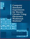 Computer Simulated Experiments for Electric Circuits Using Electronics Workbench Multisim, Berube, Richard H., 0130487880
