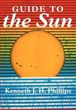 Guide to the Sun, Phillips, Kenneth J. H., 052139788X