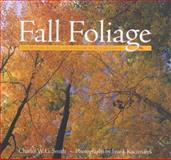 Fall Foliage, Charles W. G. Smith, 0762727888