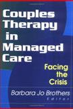 Couples Therapy in Managed Care 9780789007889