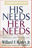His Needs, Her Needs, Willard F. Harley, 0800717880