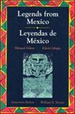 Legends from Mexico (Leyendas de Mexico), Barlow, Genevieve and Stivers, William, 0844207888