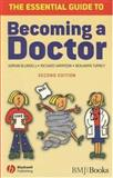 The Essential Guide to Becoming a Doctor, Blundell, Adrian and Harrison, Richard, 1405157887