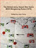 The British Army Desert War Game, John Curry, 1471707881
