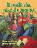 La Poeta Del Piso de Arriba, Judith Ortiz Cofer, 1558857885