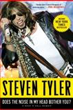 Does the Noise in My Head Bother You?, Steven Tyler, 0061767891