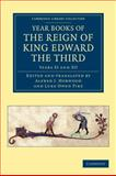 Year Books of the Reign of King Edward the Third, , 1108047890