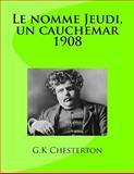 Le Nomme Jeudi, un Cauchemar 1908, G.k. Chesterton, 1495387895