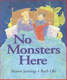 No Monsters Here, Sharon Jennings, 1550417894