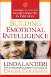 Building Emotional Intelligence, Linda Lantieri and Daniel Goleman, 1591797896