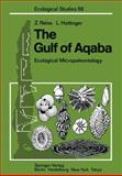 The Gulf of Aqaba : Ecological Micropaleontology, Reiss, Zeev and Hottinger, Lukas, 3642697895