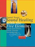 Sound Healing with the Five Elements, Daniel Perret, 9074597890