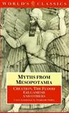 Myths from Mesopotamia : Creation, the Flood, Gilgamesh, and Others, Stephanie Dalley, 0192817892