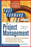 The Fast Forward MBA in Project Management 3rd Edition