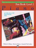 Alfred's Basic Piano Fun Book, Level 2, Willard A. Palmer and Morton Manus, 0739007890