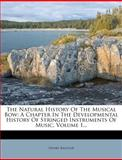 The Natural History of the Musical Bow, Henry Balfour, 1278327894