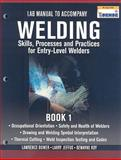 Welding Skills, Processes and Practices for Entry-Level Welders, Jeffus, Larry and Bower, Lawrence, 1435427890