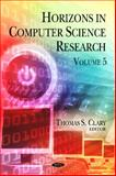 Horizons in Computer Science Research, Thomas S. Clary, 1613247893