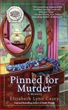 Pinned for Murder, Elizabeth Lynn Casey, 0425237893