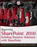 Beginning SharePoint 2010, Amanda Perran and Shane Perran, 0470617896