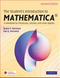 The Student's Introduction to Mathematica : A Handbook for Precalculus, Calculus, and Linear Algebra, Torrence, Bruce F. and Torrence, Eve A., 0521717892