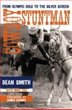 Cowboy Stuntman, Dean Smith and Mike Cox, 0896727890