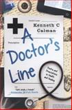 A Doctor's Line, Kenneth C. Calman, 1908737891