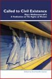 Called to Civil Existence : Mary Wollstonecraft¿s a Vindication of the Rights of Woman, , 904203789X