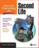 How to Do Everything with Second Life, Richard Mansfield, 0071497897