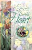 Stories for a Faithful Heart, Alice Gray, 0802727891