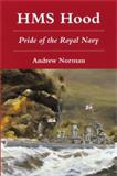 HMS Hood, Andrew Norman, 081170789X