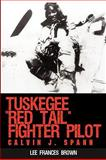 Tuskegee Red Tail Fighter Pilot, Lee Frances Brown, 1440117896
