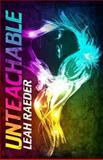 Unteachable, Leah Raeder, 1492767891