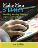 Make Me a Story 9781571107893