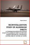 Recrystallization Study of Aluminium Sheets, Rog&eacute Minatel and rio, 3639247892
