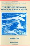 The Applied Dynamics of Ocean Surface Waves, Mei, C. C., 9971507897