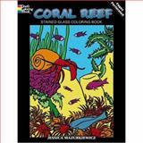 Coral Reef Stained Glass Coloring Book, Jessica Mazurkiewicz, 0486467899