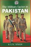 The Military Factor in Pakistan, Lancer InterConsult Incorporated, 0981537898