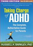 Taking Charge of ADHD, Third Edition, Russell A. Barkley, 1462507891