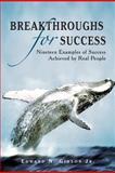 Breakthroughs for Success, Edward N. Gideon Jr., 1469157896